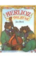Berlioz the Bear: Jan Brett