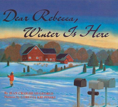 9780780788183: Dear Rebecca, Winter Is Here