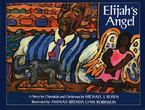 9780780788282: Elijah's Angel: A Story for Chanukah and Christmas