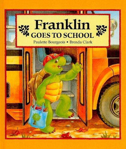 9780780788374: Franklin Goes to School (Franklin (Prebound))