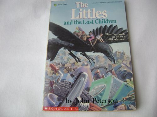 The Littles and the Lost Children (0780788850) by John Peterson