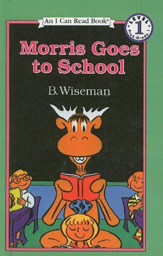 9780780788961: Morris Goes to School (I Can Read Books: Level 1)