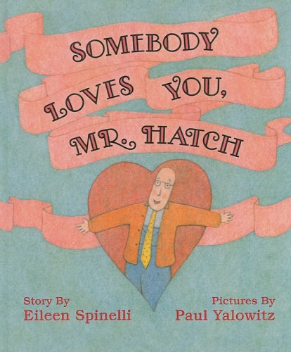 9780780789289: Somebody Loves You, Mr. Hatch