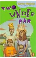 Two Under Par: Henkes, Kevin
