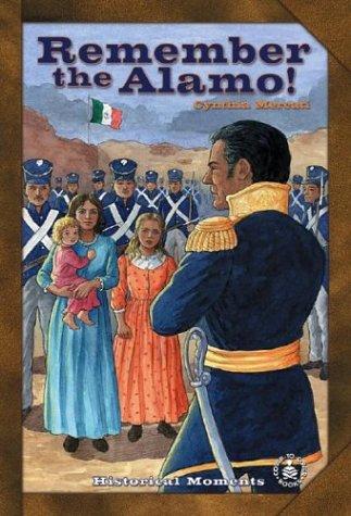 Remember the Alamo! (Cover-To-Cover Books): Mercati, Cynthia