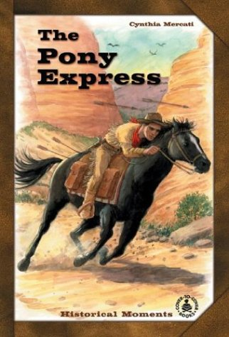 9780780790124: Pony Express (Cover-to-Cover Chapter Books: Settling the West)