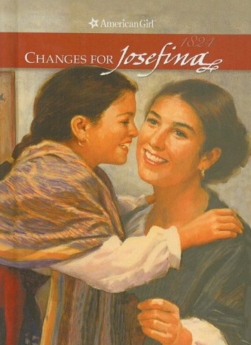 9780780790254: Changes for Josefina: A Winter Story (American Girls Collection: Josefina 1824)