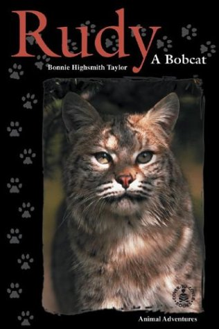 9780780790469: Rudy: A Bobcat (Cover-To-Cover Chapter Books: Animal Adv.-Land)