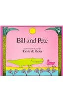 9780780790971: Bill and Pete (Paperstar)