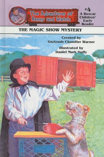 9780780791756: The Magic Show Mystery (Adventures of Benny and Watch (Pb))