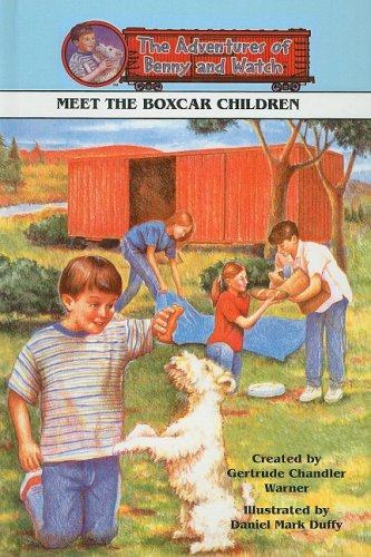 9780780791800: Meet the Boxcar Children (Adventures of Benny and Watch)