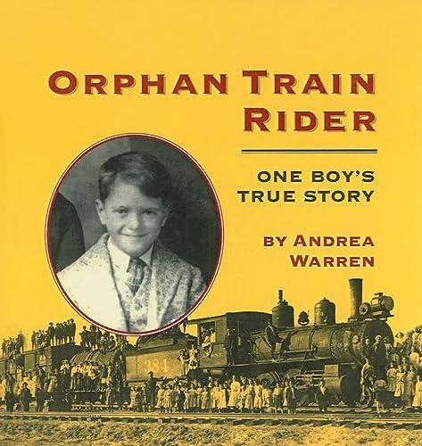 9780780792005: Orphan Train Rider: One Boy's True Story