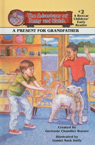9780780792166: A Present for Grandfather (Adventures of Benny and Watch)