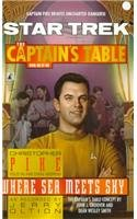The Captain's Table: Where Sea Meets Sky (Star Trek: Captain's Table (Pb)) (0780792610) by Pike, Christopher; Oltion, Jerry