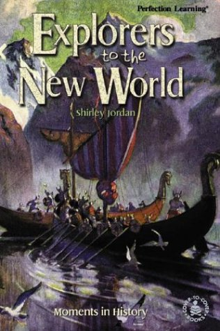 9780780792692: Explorers to the New World: Moments in History (Cover-To-Cover Books)