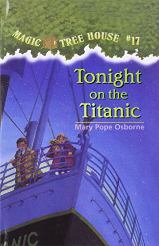 9780780793057: Tonight on the Titanic (Magic Tree House)