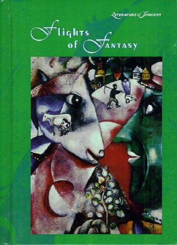 9780780793101: Flights of Fantasy (Literature & Thought)