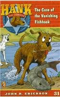 9780780793552: The Case of the Vanishing Fishhook (Hank the Cowdog (Pb))