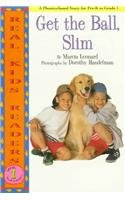 9780780793811: Get the Ball, Slim (Real Kid Readers: Level 1)