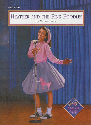 9780780793910: Heather and the Pink Poodles (Magic Attic Club (Prebound))