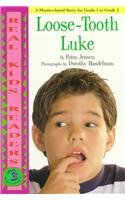 9780780794221: Loose-Tooth Luke (Real Kid Readers: Level 3)