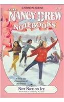 9780780794511: Not Nice on Ice (Nancy Drew Notebooks (Pb))