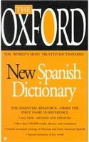 9780780794542: The Oxford New Spanish Dictionary: Spanish-English, English-Spanish = Espanol-Ingles, Ingles-Espanol