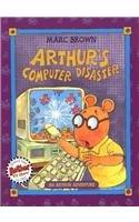 Arthur's Computer Disaster (Arthur Adventures (Pb)): Marc Tolon Brown