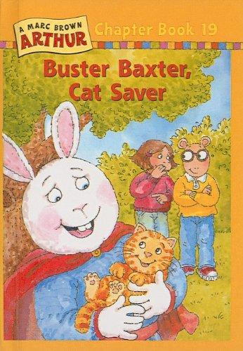 9780780795532: Buster Baxter, Cat Saver (Marc Brown Arthur Chapter Books (Pb))