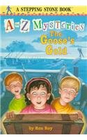 9780780795679: The Goose's Gold (A to Z Mysteries)