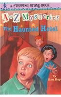 9780780795693: The Haunted Hotel (A to Z Mysteries)