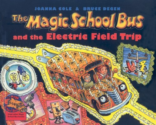 9780780795792: The Magic School Bus and the Electric Field Trip (Magic School Bus (Pb))