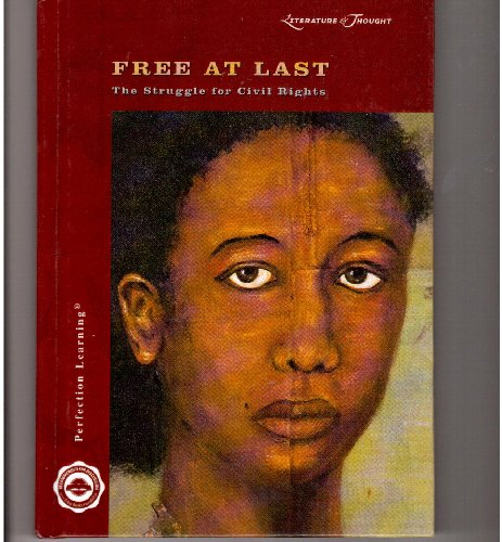 9780780796331: Literature & Thought: Free at Last: The Struggle for Civil Rights (Cover-To-Cover Books)