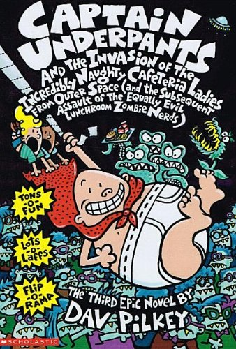 9780780796386: Captain Underpants & the Invasion of Theincredibly Naughty Cafeteria Ladies