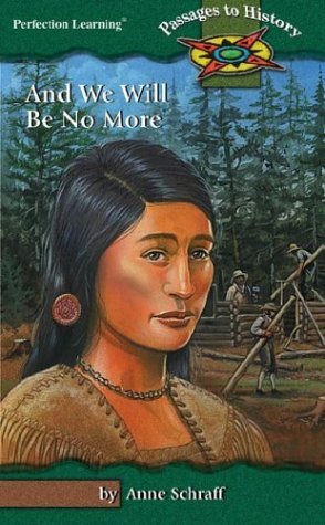 9780780796492: And We Will Be No More (Passages to History Hi: Lo Novels)