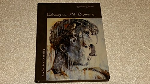 9780780796621: Echoes from Mt. Olympus (Literature & Thought)