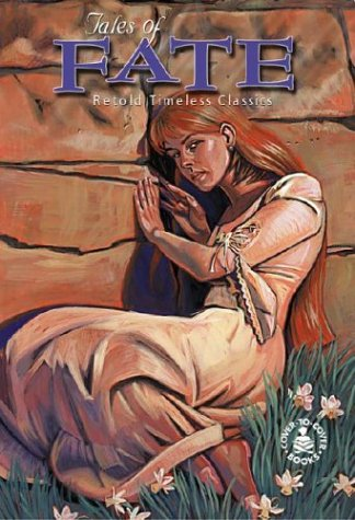 Tales of Fate (Cover-To-Cover Timeless Classics: Author & Short): Paula Reece