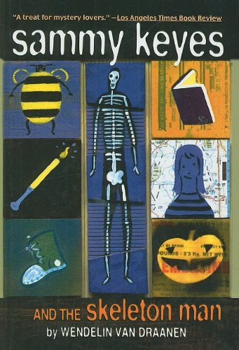9780780797109: Sammy Keyes and the Skeleton Man (Sammy Keyes (Pb))