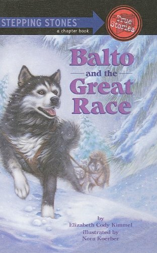9780780797215: Balto and the Great Race (Stepping Stones: A Chapter Book: True Stories)