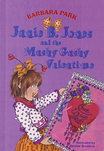 9780780797925: Junie B. Jones and the Mushy Gushy Valentime