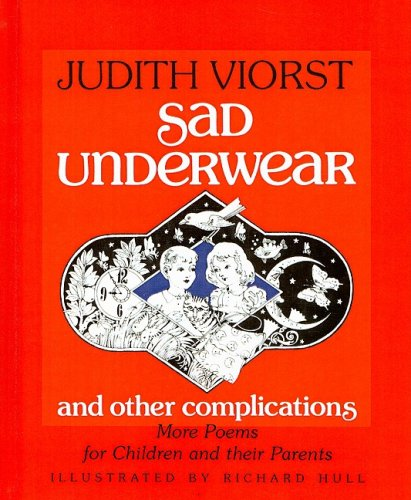 9780780798069: Sad Underwear and Other Complications: More Poems Fo Children and Their Parents