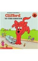 9780780798311: Clifford to the Rescue (Clifford the Big Red Dog)