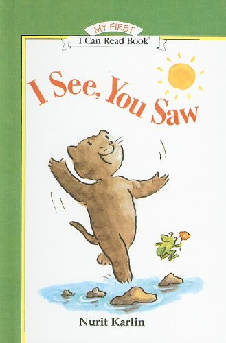 I See, You Saw (I Can Read Books: My First) (9780780798595) by Nurit Karlin