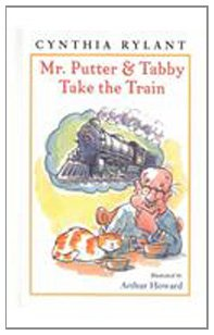 9780780798670: Mr. Putter and Tabby Take the Train (Mr. Putter & Tabby)