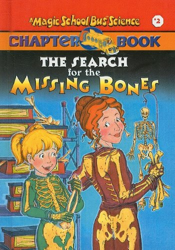 9780780798885: The Search for the Missing Bones (Magic School Bus Science Chapter Books (Pb))