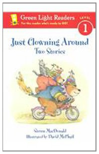 9780780799271: Just Clowning Around: Two Stories (Green Light Readers: Level 1)