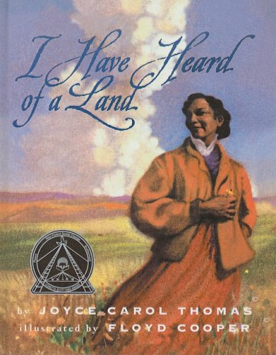 9780780799639: I Have Heard of a Land (Trophy Picture Books (Pb))