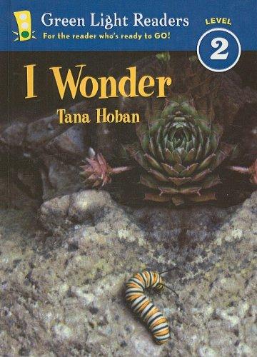 9780780799653: I Wonder (Green Light Readers: Level 2)