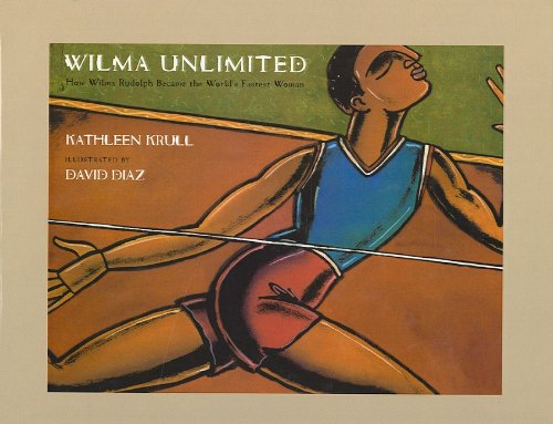 9780780799851: Wilma Unlimited: How Wilma Rudolph Became the World's Fastest Woman
