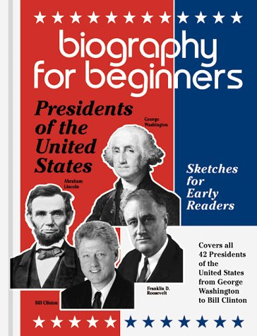 9780780802629: Biography for Beginners: Presidents of the United States